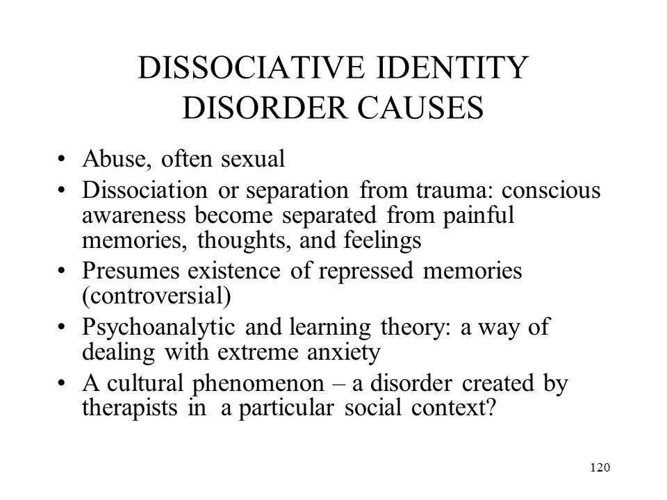 DISSOCIATIVE IDENTITY DISORDER CAUSES
