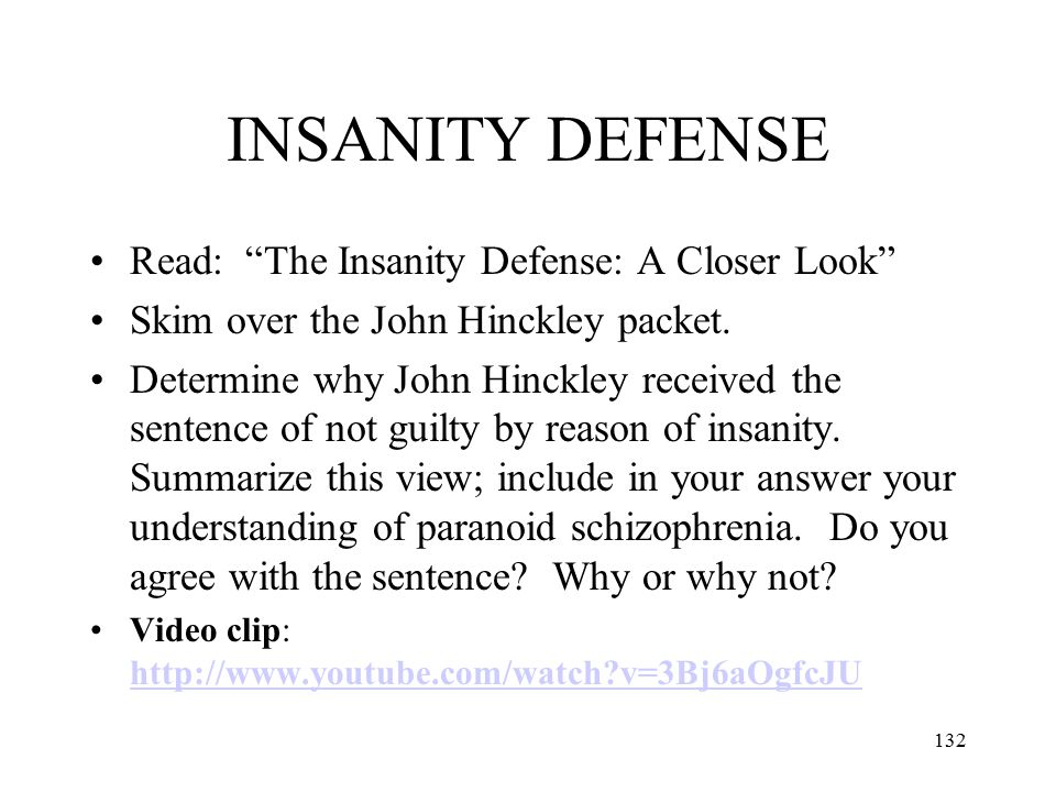 INSANITY DEFENSE Read: The Insanity Defense: A Closer Look