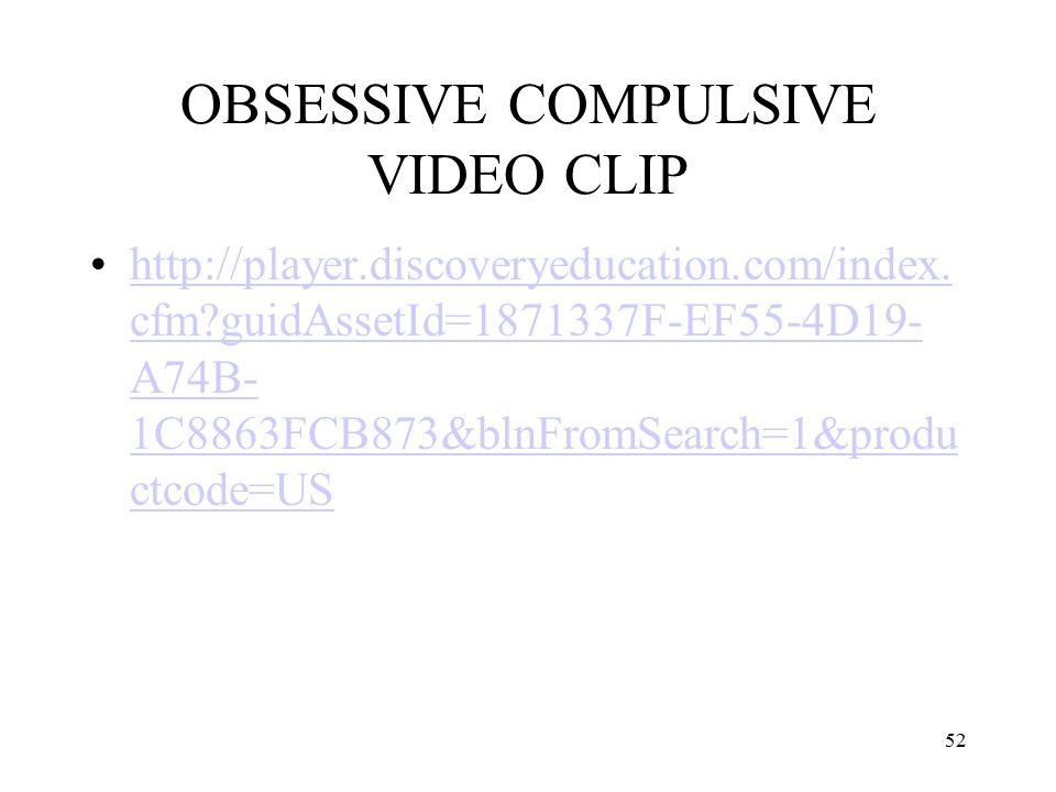 OBSESSIVE COMPULSIVE VIDEO CLIP