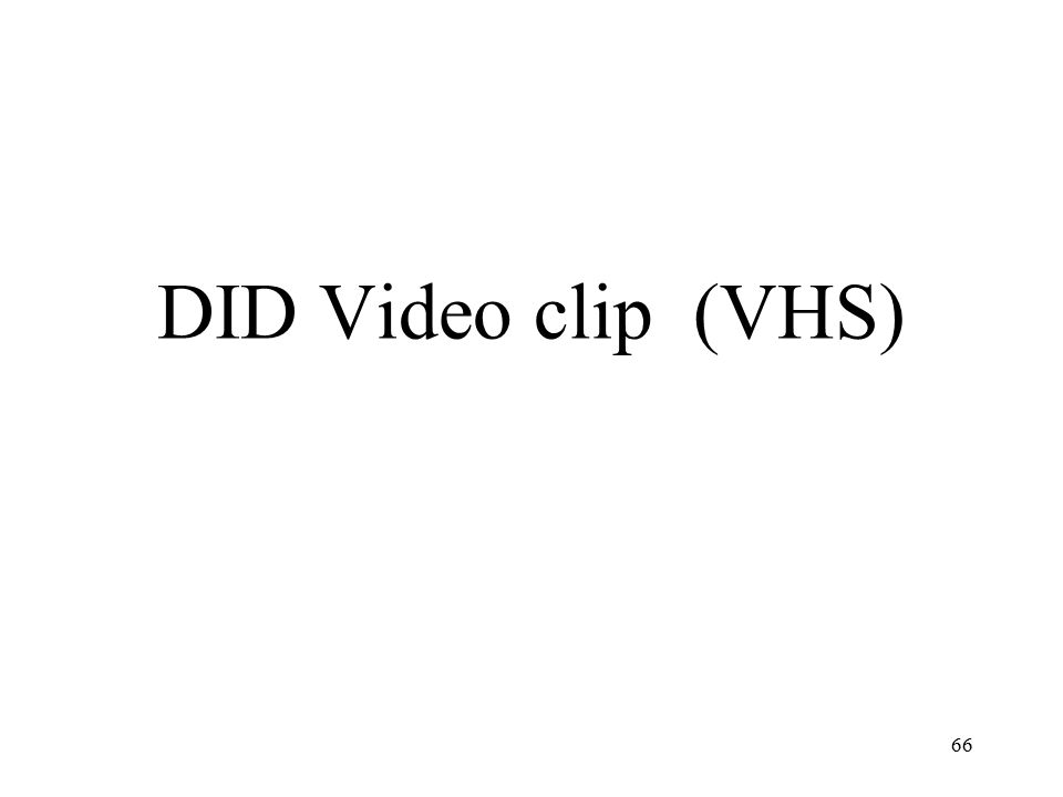 DID Video clip (VHS)