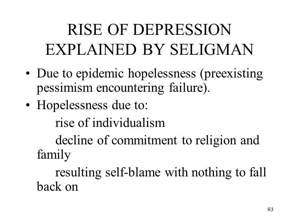 RISE OF DEPRESSION EXPLAINED BY SELIGMAN