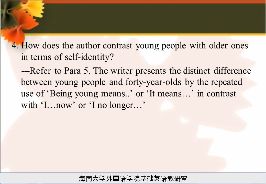 4. How does the author contrast young people with older ones in terms of self-identity