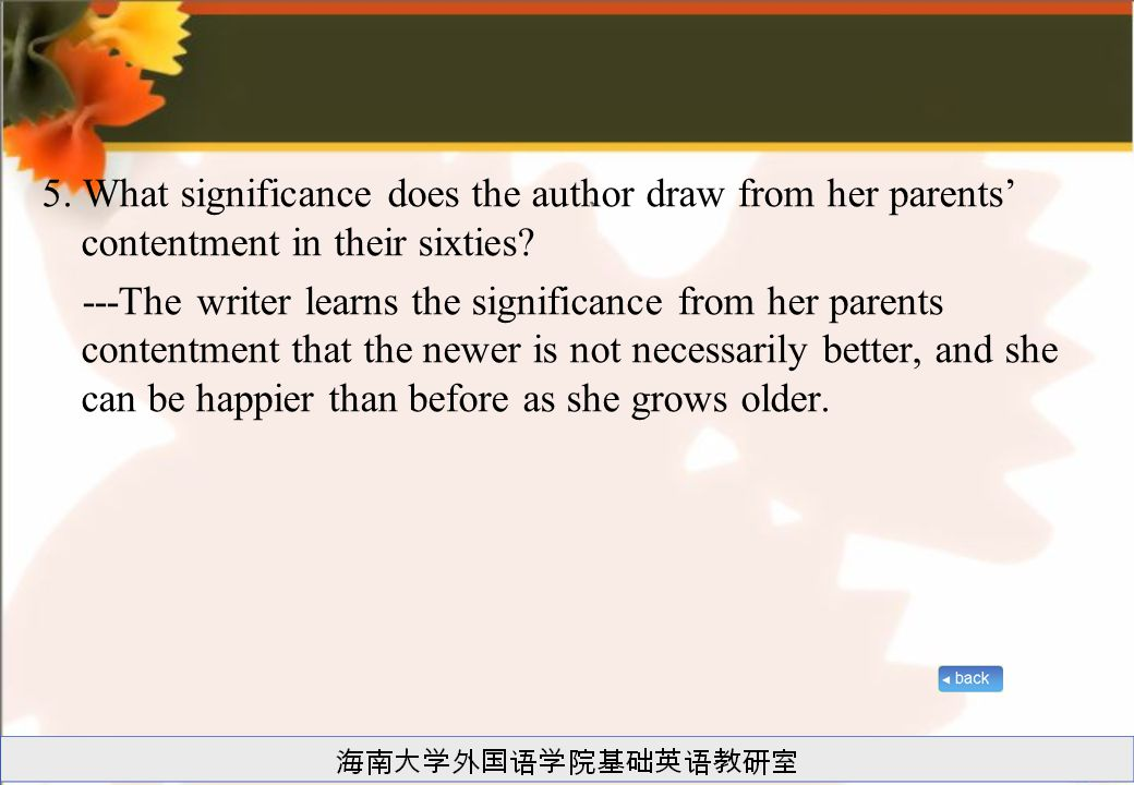 5. What significance does the author draw from her parents' contentment in their sixties