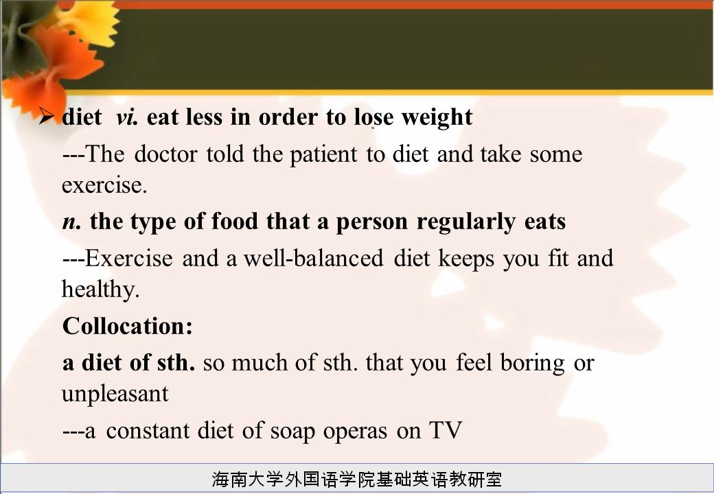 diet vi. eat less in order to lose weight