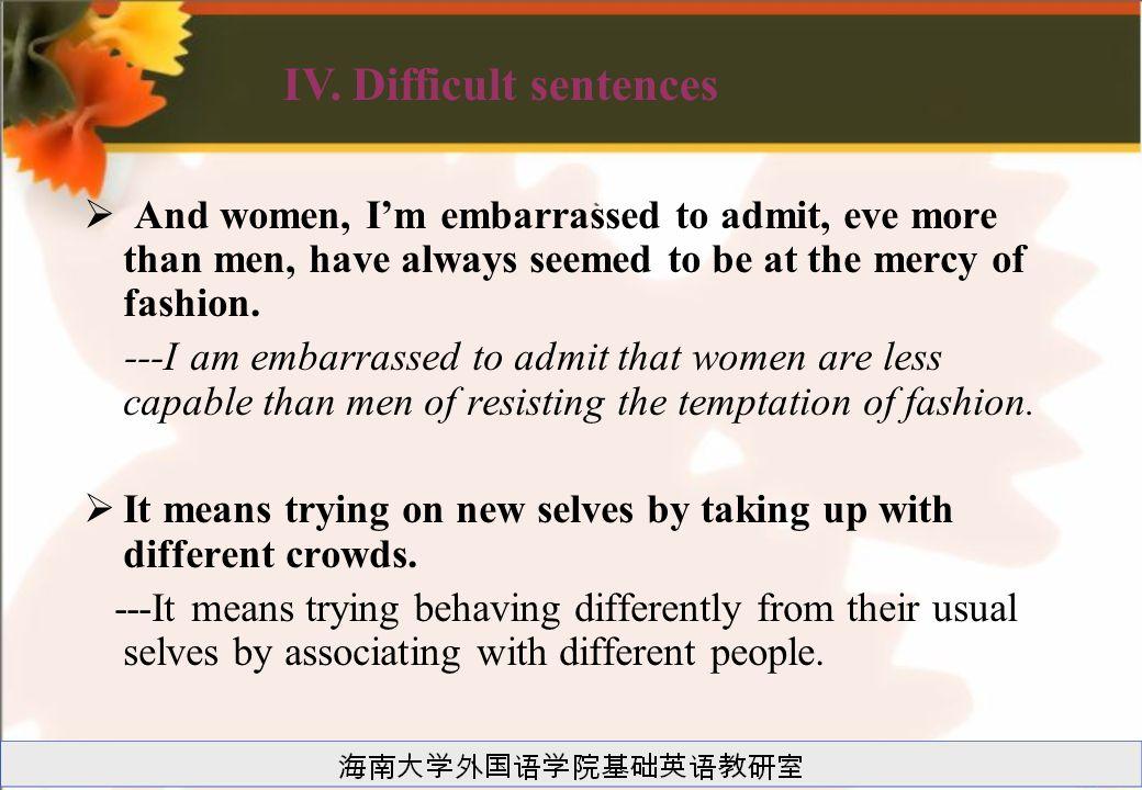 IV. Difficult sentences