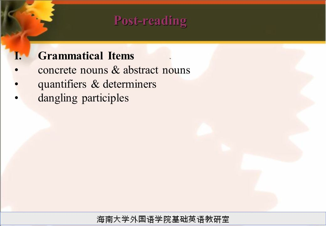 Post-reading Grammatical Items concrete nouns & abstract nouns