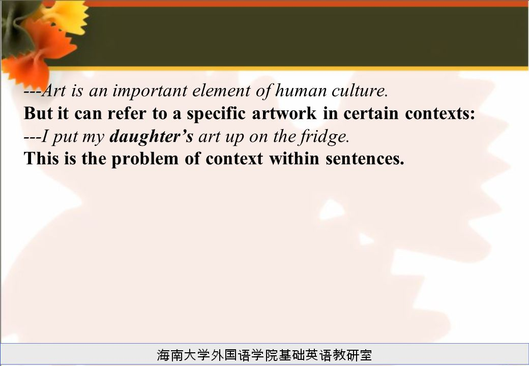 ---Art is an important element of human culture.