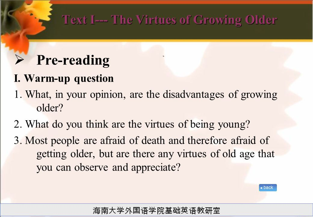 Text I--- The Virtues of Growing Older