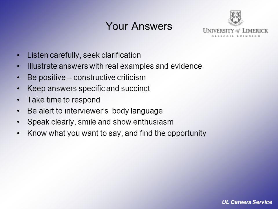 Your Answers Listen carefully, seek clarification