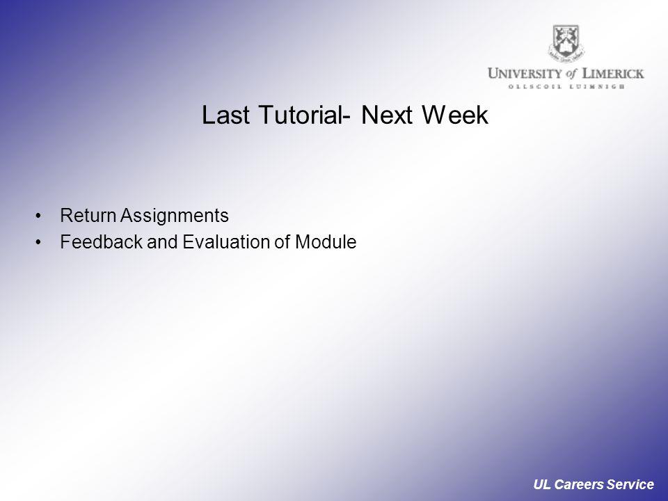 Last Tutorial- Next Week