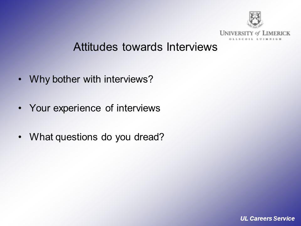 Attitudes towards Interviews