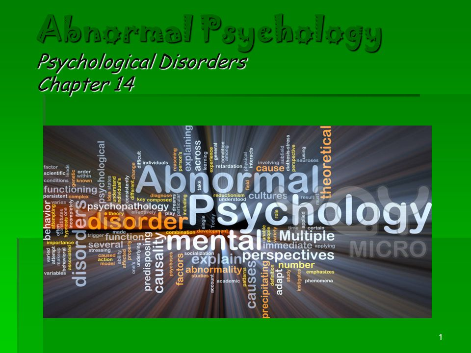 Abnormal Psychology Psychological Disorders Chapter 14
