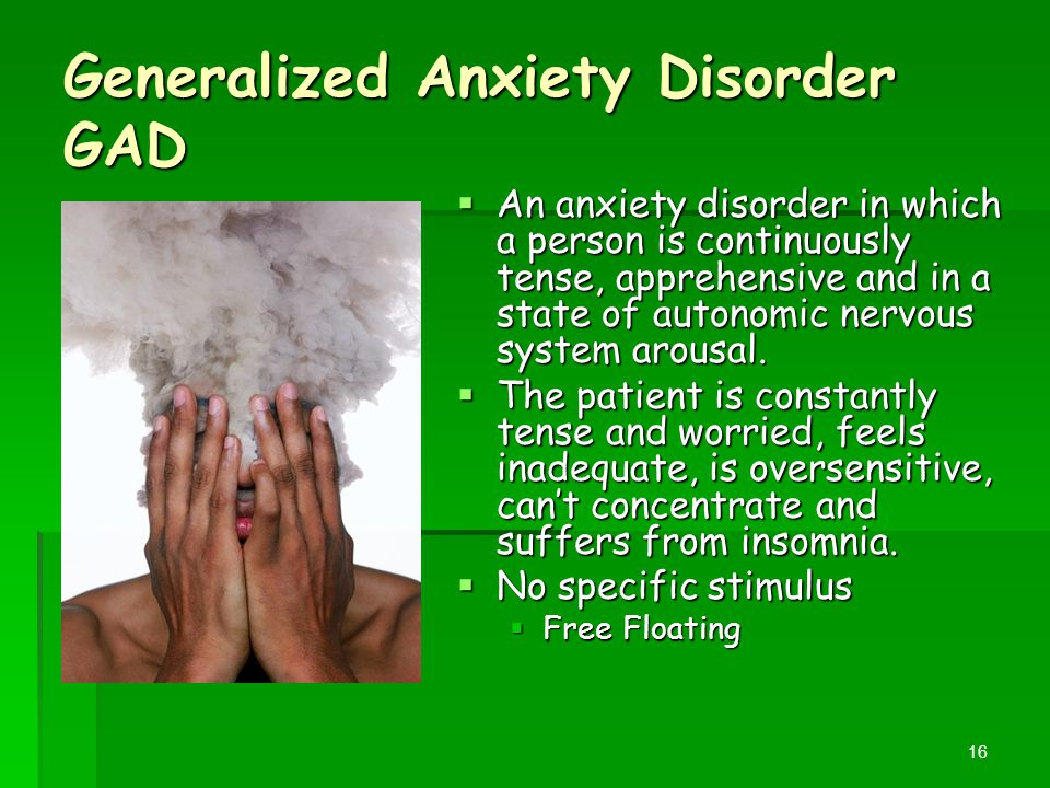 Generalized Anxiety Disorder GAD