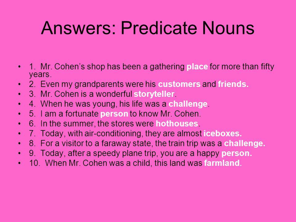 Answers: Predicate Nouns