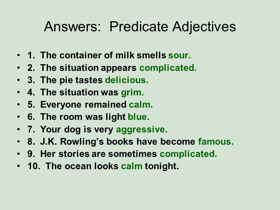 Answers: Predicate Adjectives