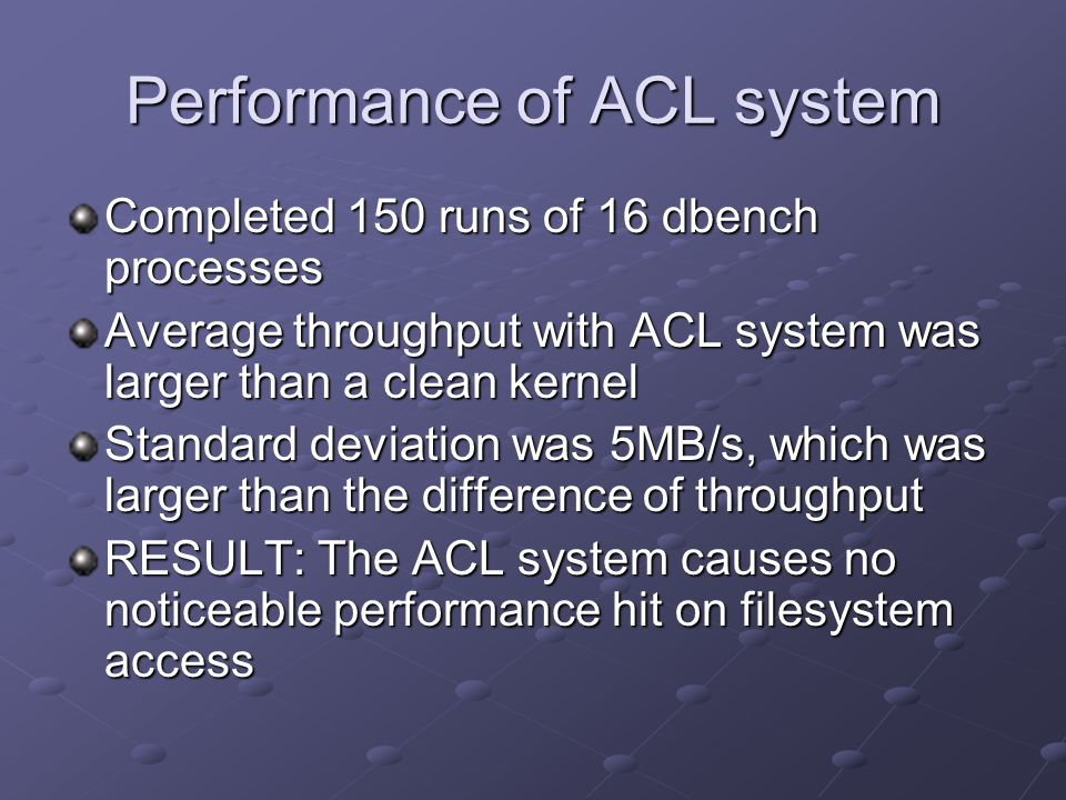 Performance of ACL system