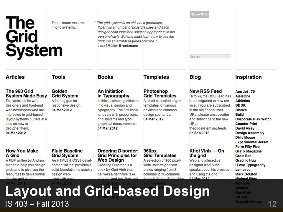 Layout and Grid-based Design IS 403 – Fall 2013 12