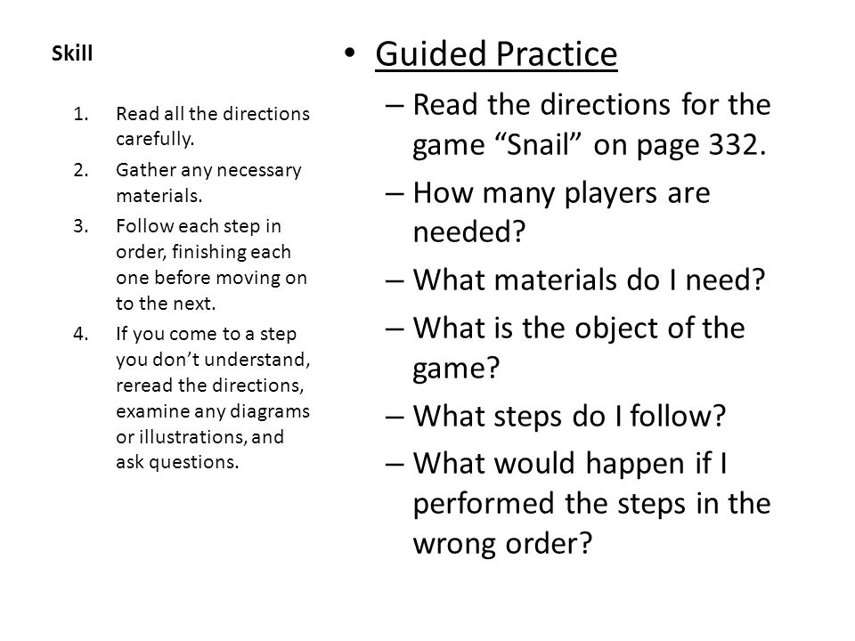 Guided Practice Read the directions for the game Snail on page 332.