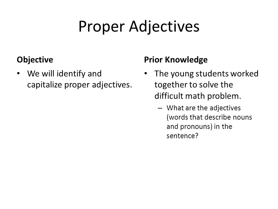 Proper Adjectives Objective Prior Knowledge