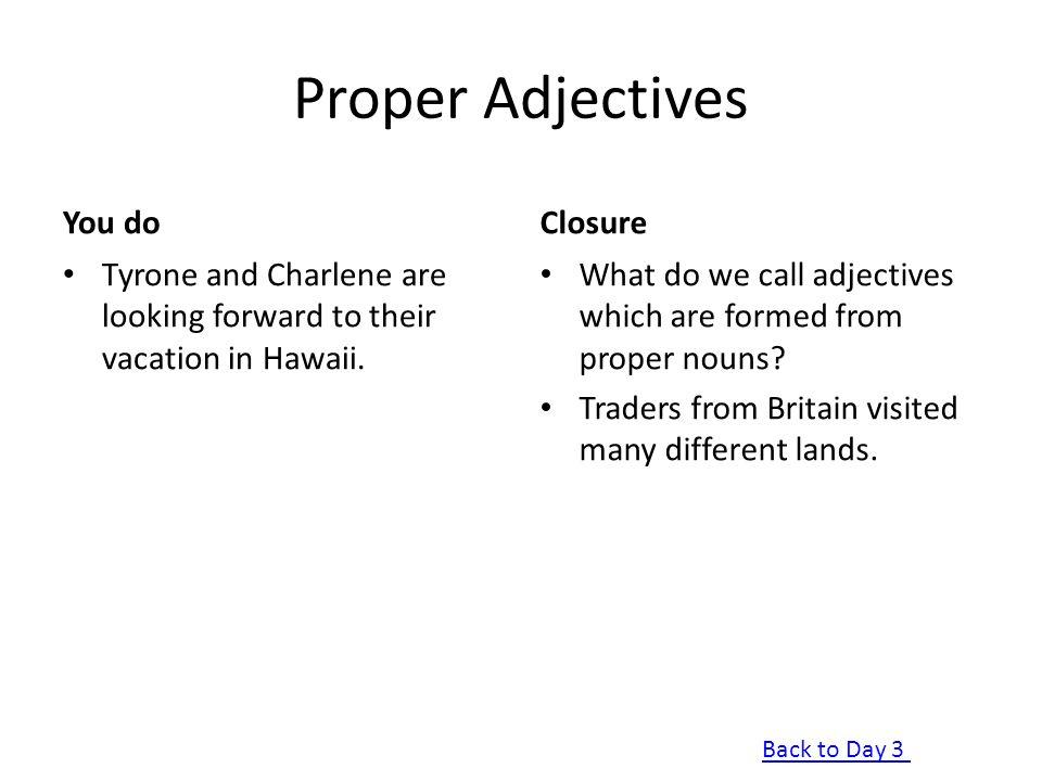 Proper Adjectives You do Closure