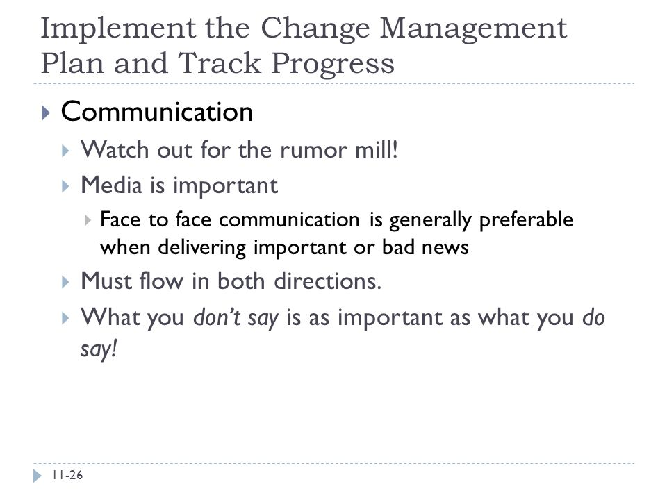 Implement the Change Management Plan and Track Progress
