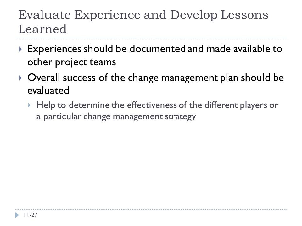 Evaluate Experience and Develop Lessons Learned