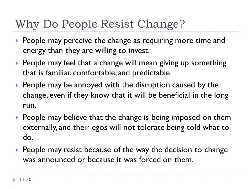 Why Do People Resist Change