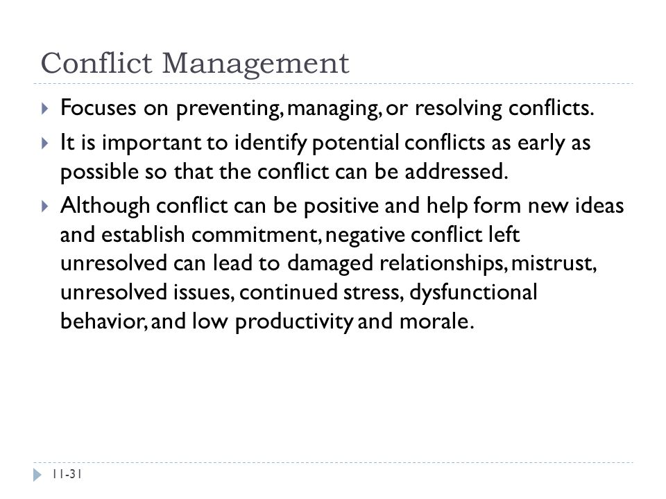 Conflict Management Focuses on preventing, managing, or resolving conflicts.