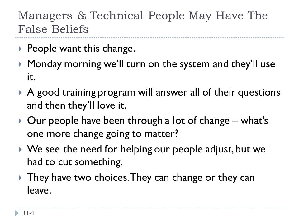 Managers & Technical People May Have The False Beliefs