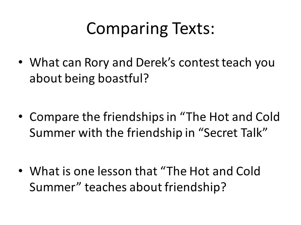 Comparing Texts: What can Rory and Derek's contest teach you about being boastful
