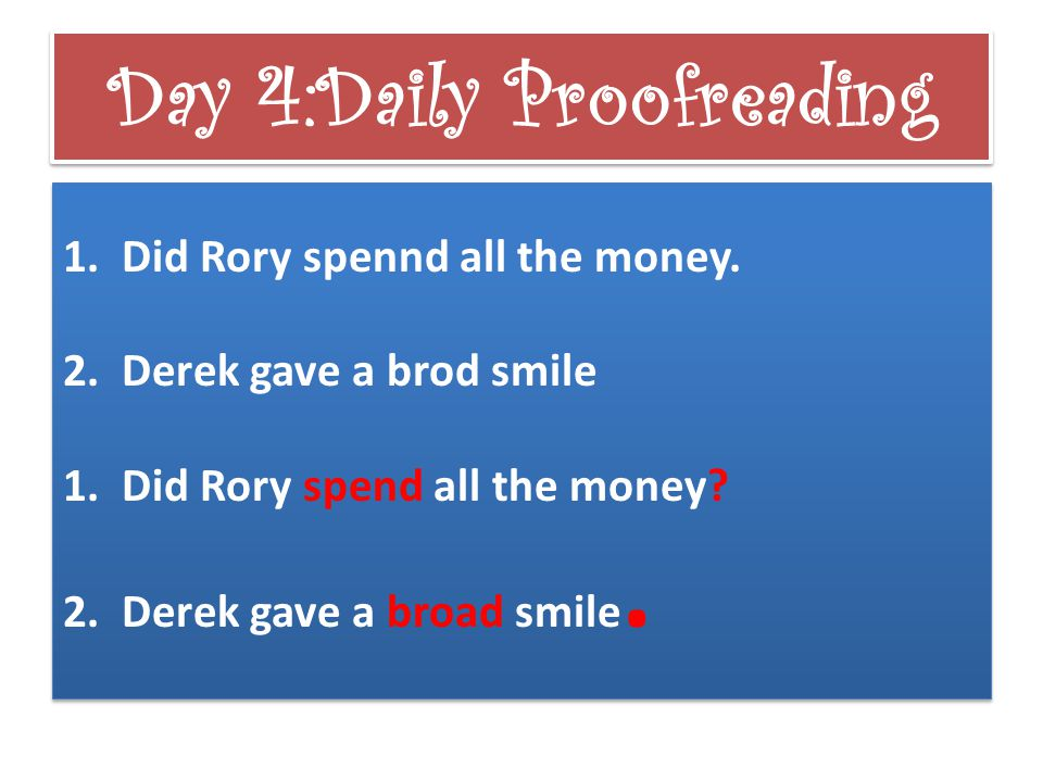Day 4: Daily Proofreading