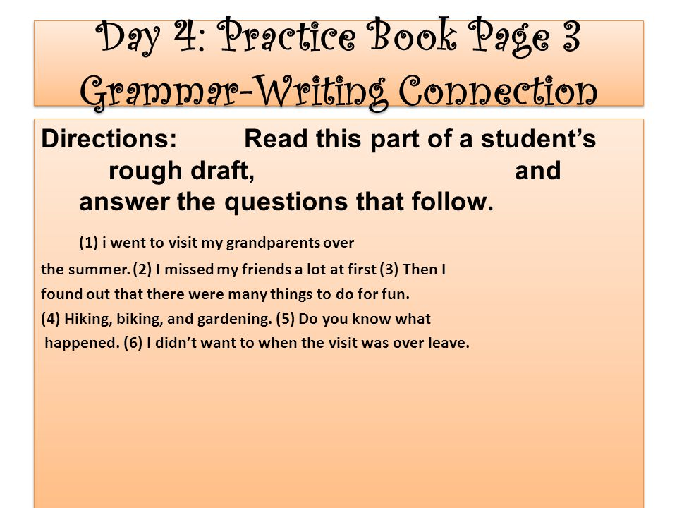Day 4: Practice Book Page 3 Grammar-Writing Connection