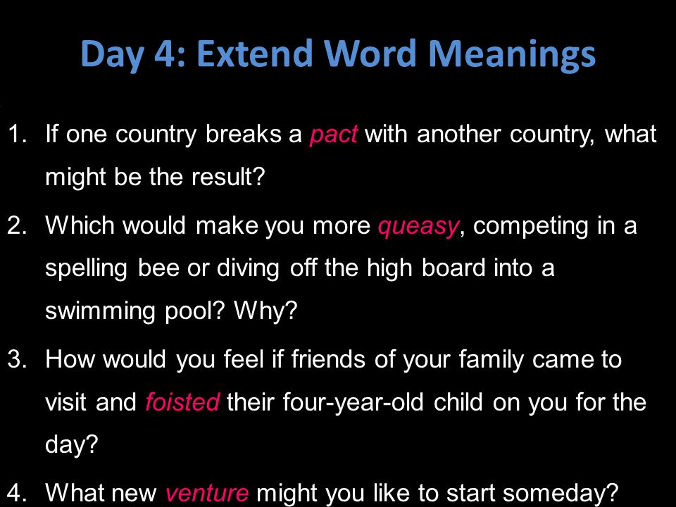 Day 4: Extend Word Meanings