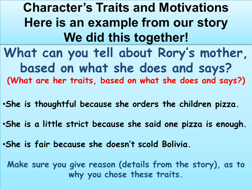 (What are her traits, based on what she does and says )