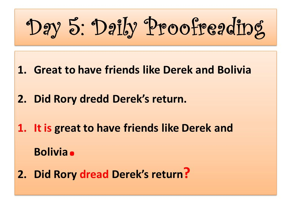 Day 5: Daily Proofreading
