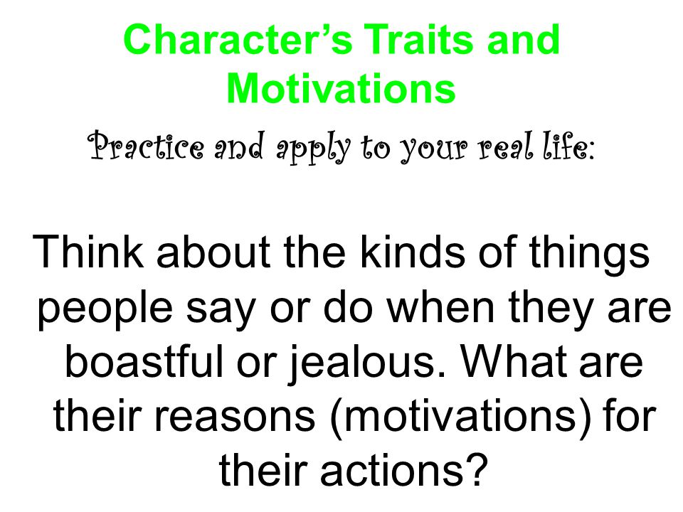 Character's Traits and Motivations