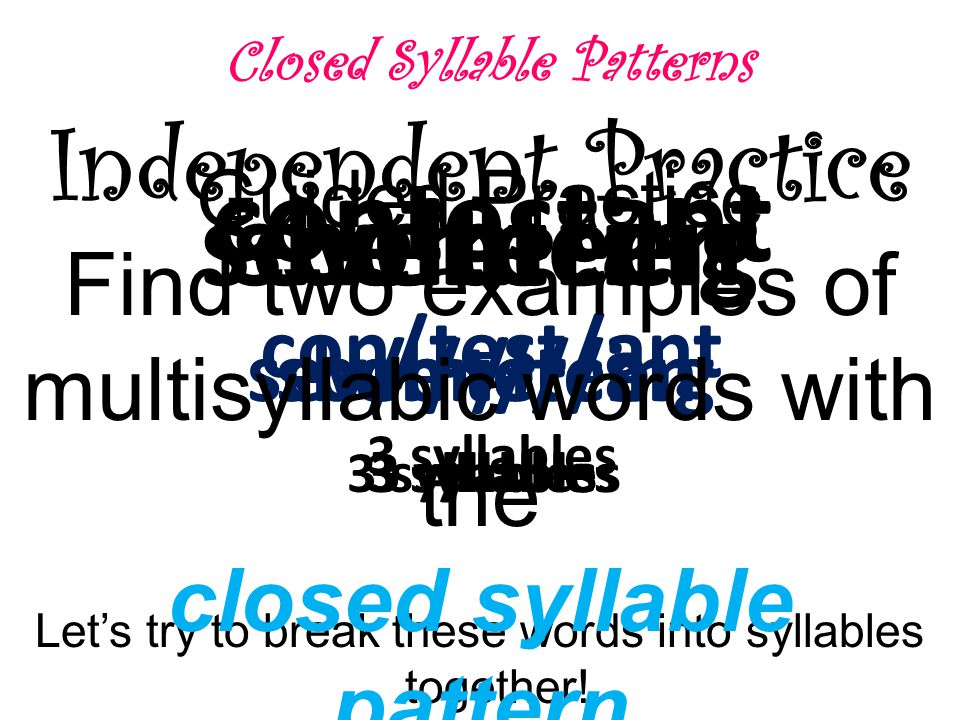 Closed Syllable Patterns