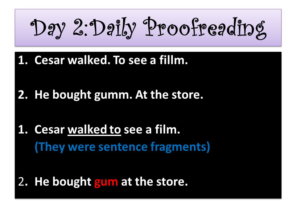 Day 2: Daily Proofreading