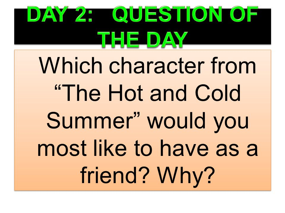 DAY 2: QUESTION OF THE DAY
