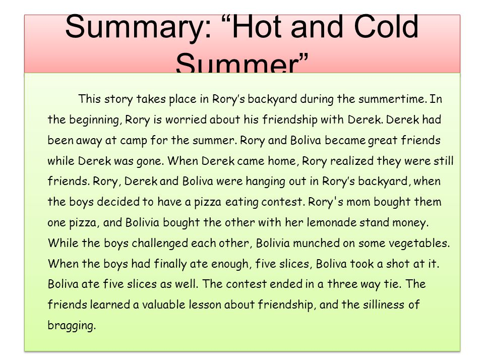 Summary: Hot and Cold Summer