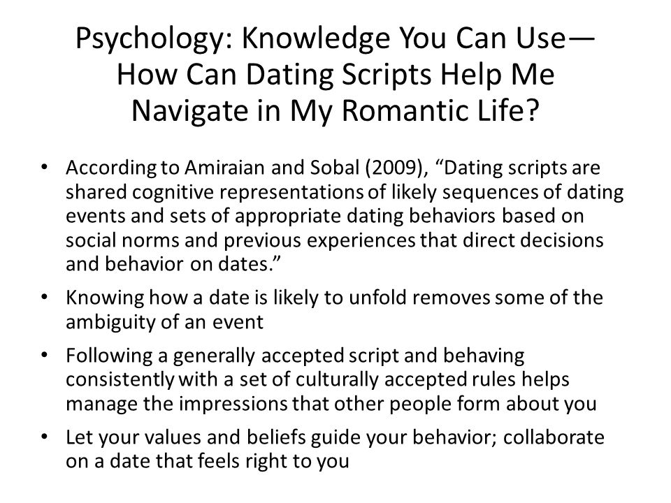Psychology: Knowledge You Can Use— How Can Dating Scripts Help Me Navigate in My Romantic Life