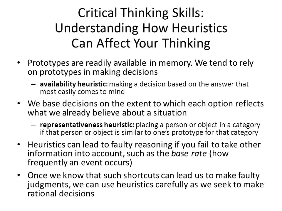 Critical Thinking Skills: Understanding How Heuristics Can Affect Your Thinking