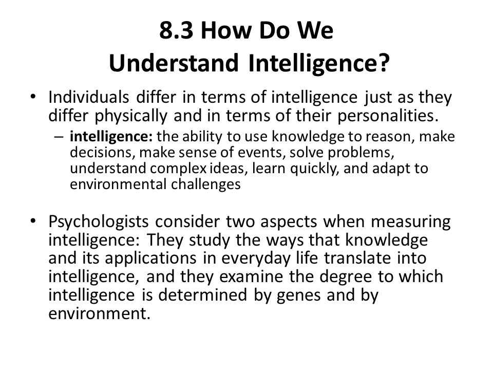 8.3 How Do We Understand Intelligence
