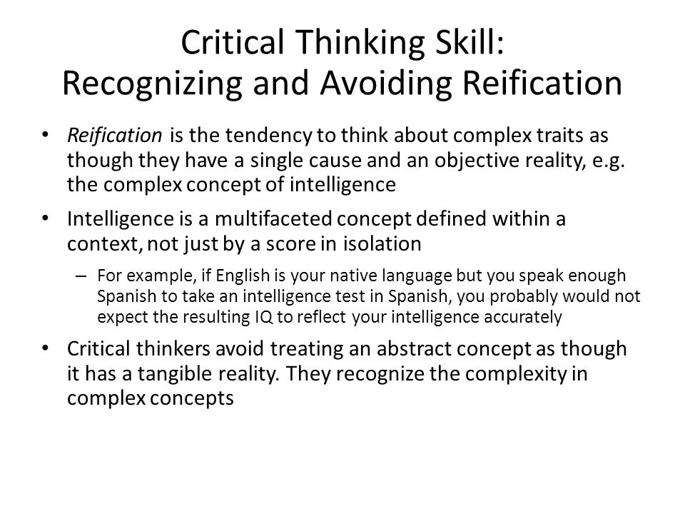 Critical Thinking Skill: Recognizing and Avoiding Reification
