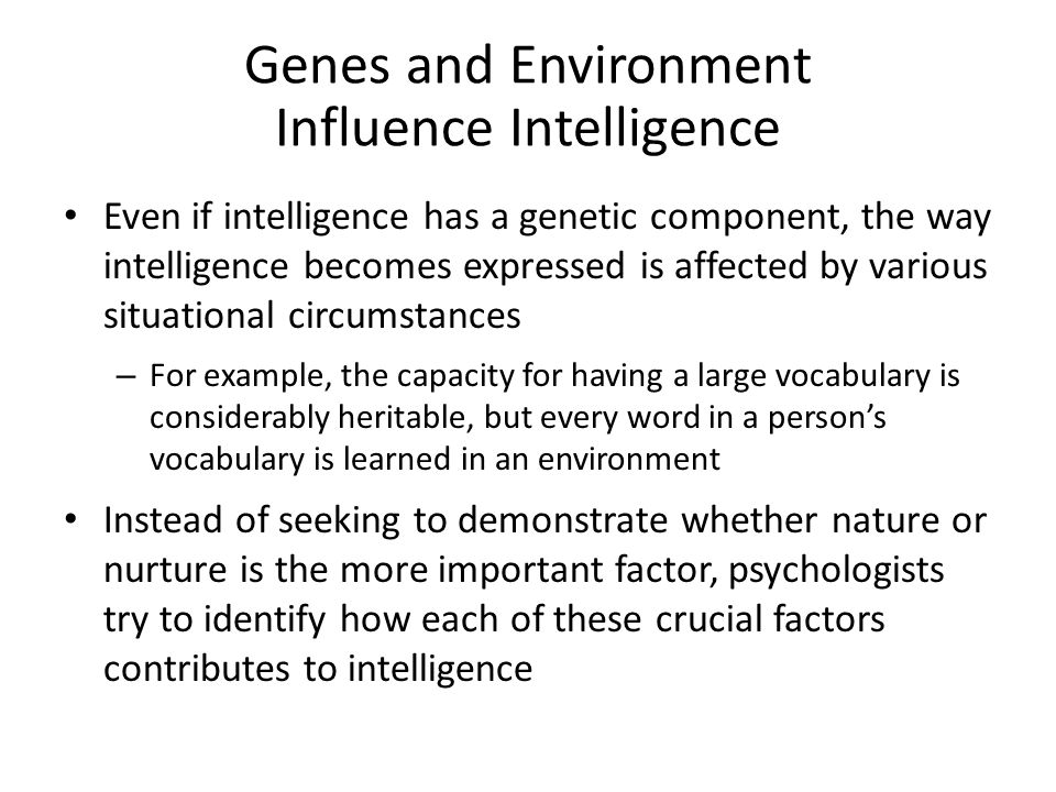 Genes and Environment Influence Intelligence