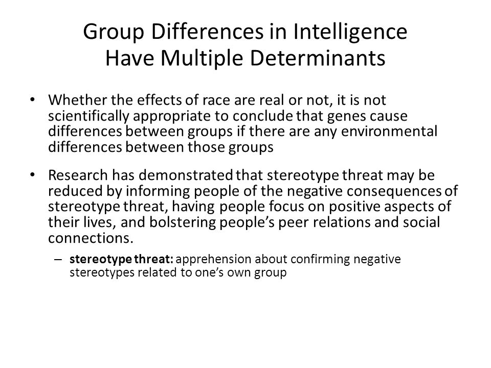 Group Differences in Intelligence Have Multiple Determinants