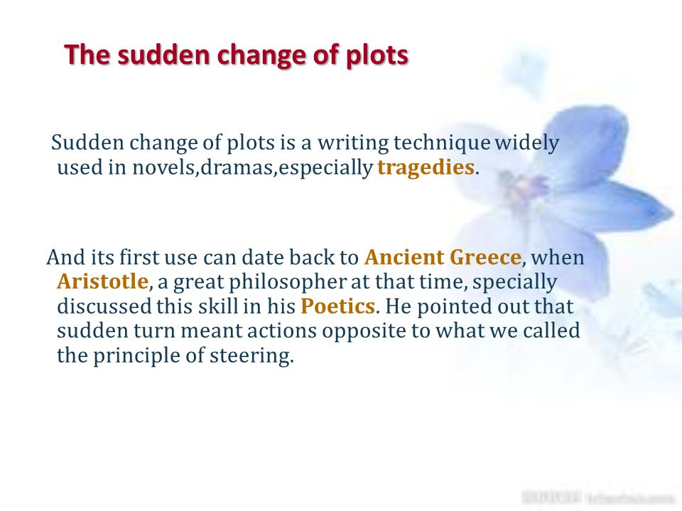 The sudden change of plots