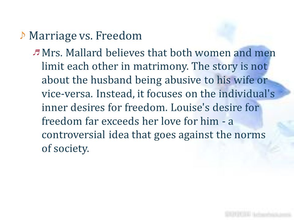 Marriage vs. Freedom
