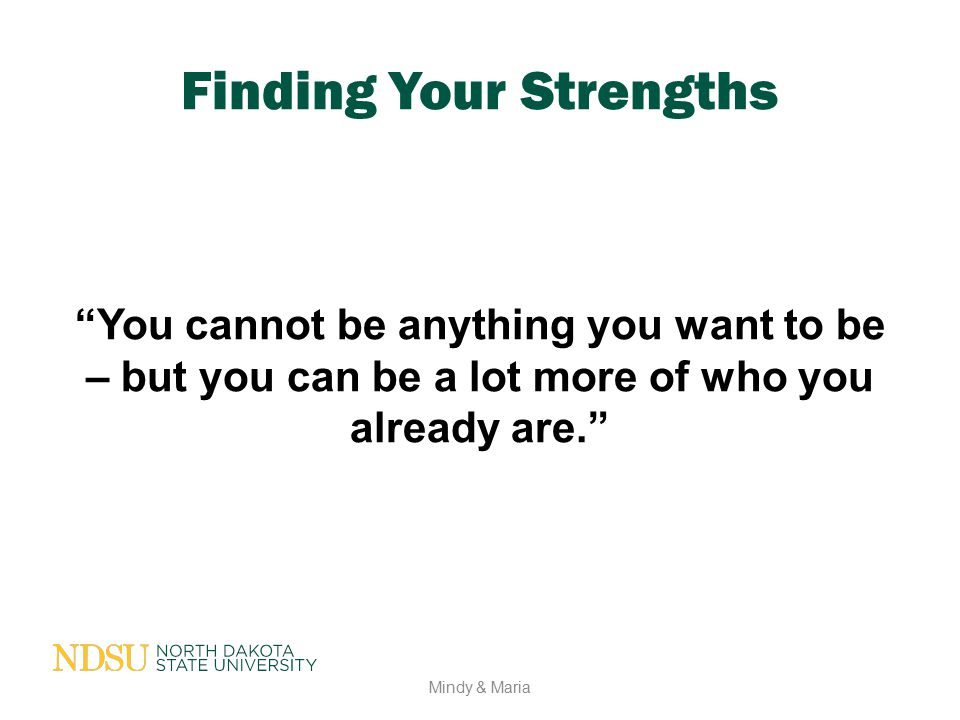 Finding Your Strengths