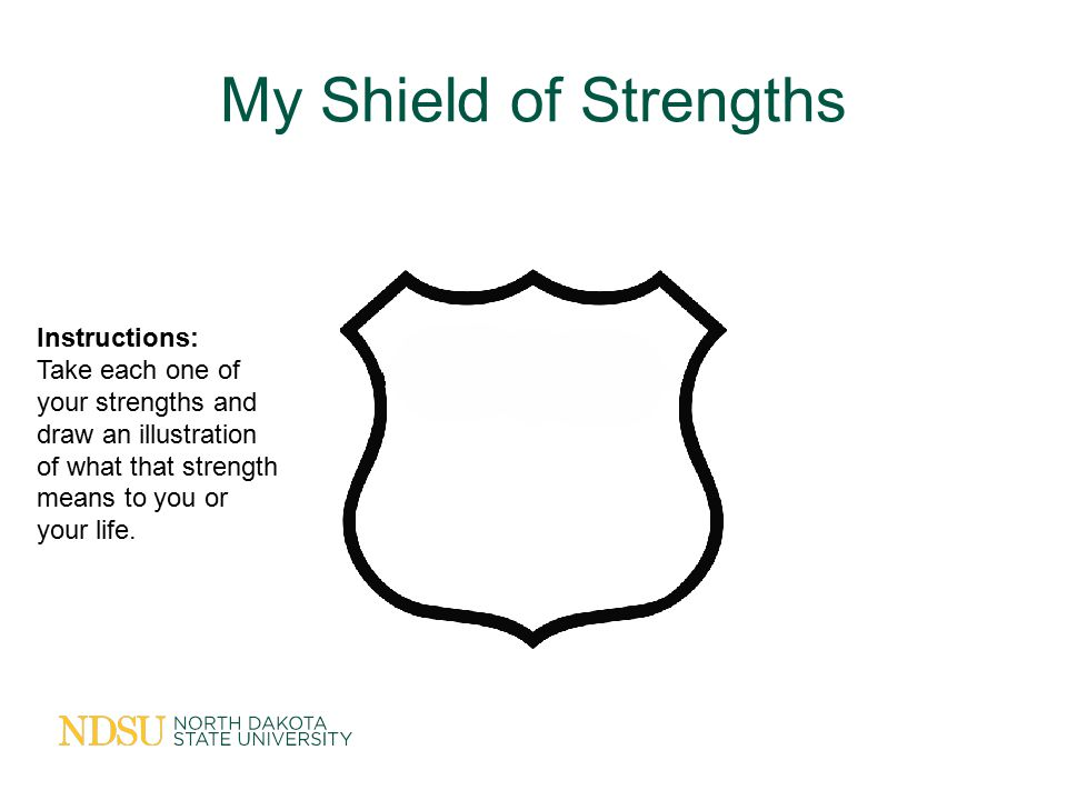 My Shield of Strengths Instructions: